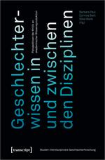 """Buchcover """"Geschlechterwissen in und zwischen den Disziplinen"""""""
