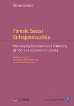 "Buchcover LAGEN'da Band 10 "" Female Social Entrepreneurship. Challenging boundaries and reframing gender and economic structures"""