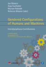 "Buchcover LAGEN'da 8 ""Gendered Configurations of Humans and Machines. Interdisciplinary Contributions"""